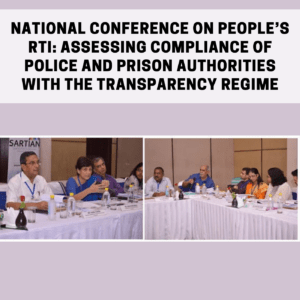 National Conference on People's Right to Information: Assessing Compliance of Police and Prison Authorities with the Transparency Regime