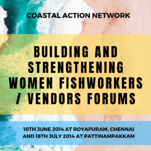 Building and Strengthening Women Fishworkers / vendors forums