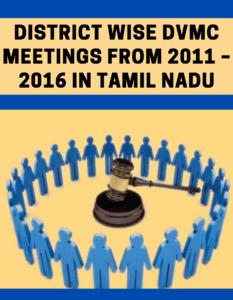 District Wise DVMC Meetings from 2011 – 2016 in Tamil Nadu