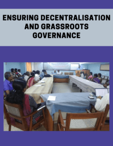 Ensuring Decentralisation and Grassroots governance