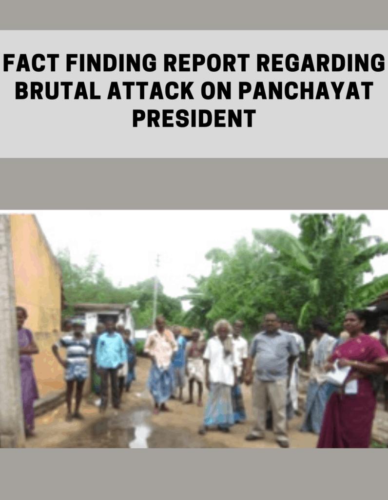 Fact Finding Report regarding brutal attack on Panchayat President