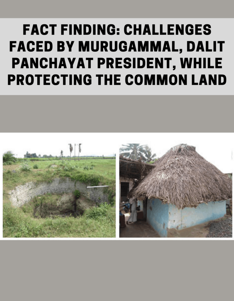 Fact finding: Challenges faced by Murugammal, Dalit Panchayat President, while protecting the common land