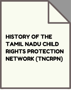 History of the Tamil Nadu Child Rights Protection Network (TNCRPN)
