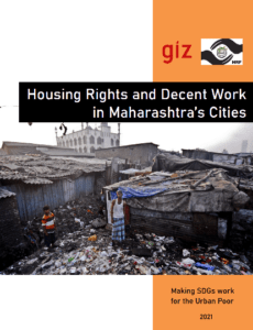 Housing Rights and Decent Work in Maharashtra