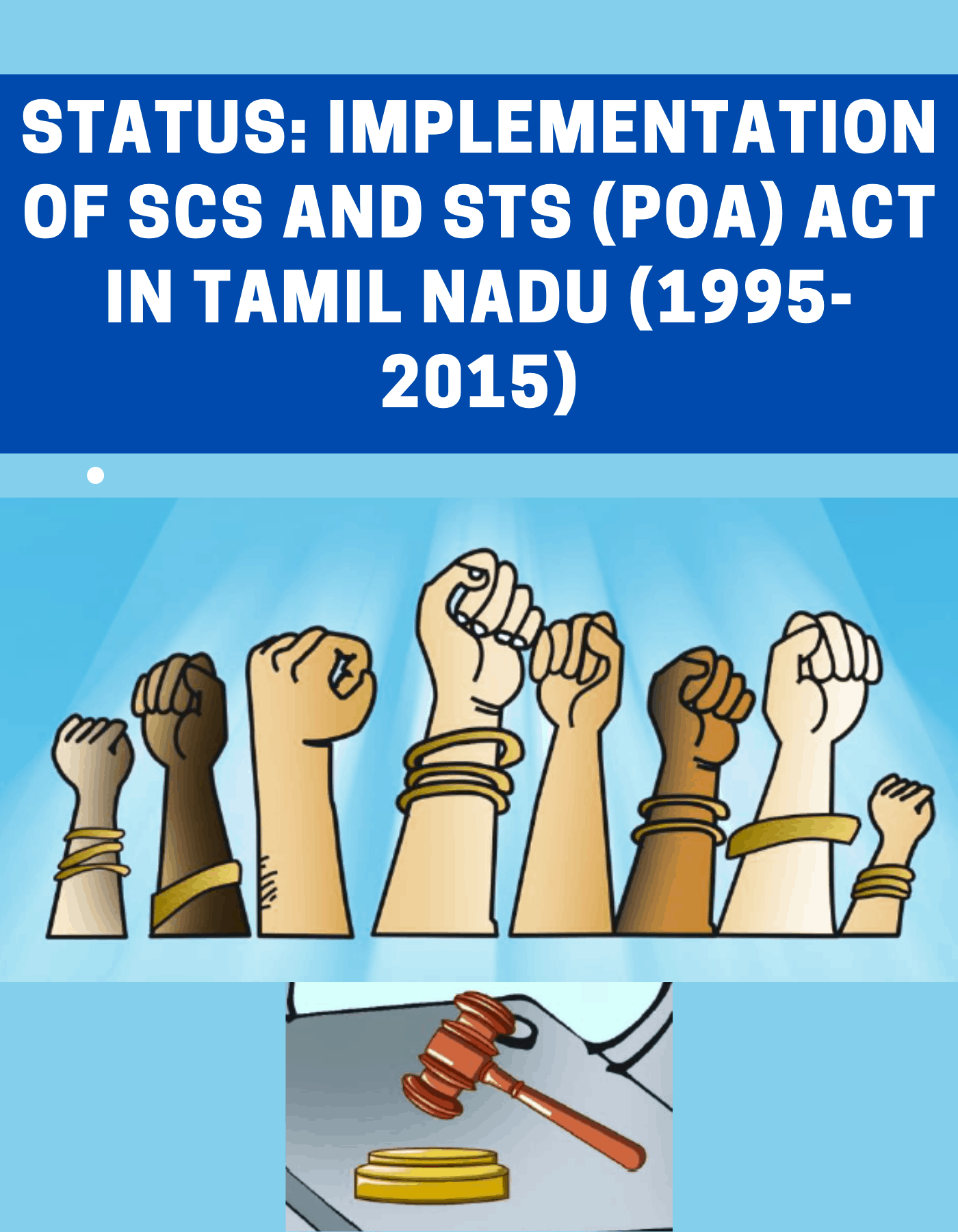 Status: Implementation of SCs and STs (PoA) Act in Tamil Nadu (1995-2015)