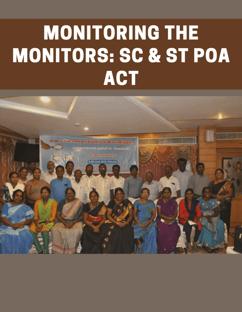 Monitoring the Monitors: SCs & STs POA Act