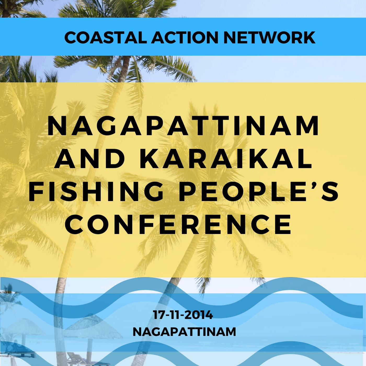 Nagapattinam and Karaikal Fishing People's Conference 17-11-2014, Nagapattinam