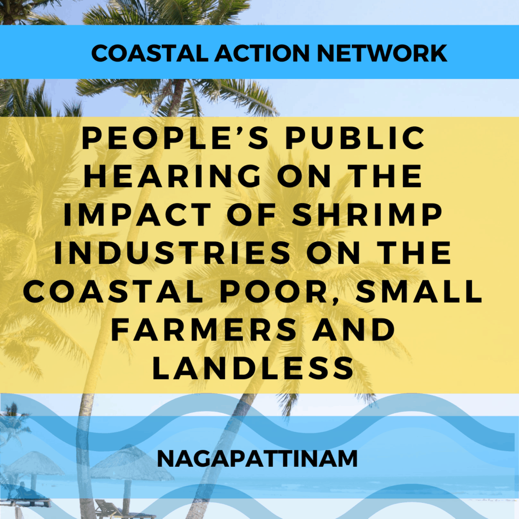 People's Public Hearing on the Impact of Shrimp Industries on the Coastal Poor Small Farmers and Landless
