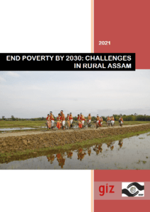 End Poverty by 2030 – Challenges in Rural Assam