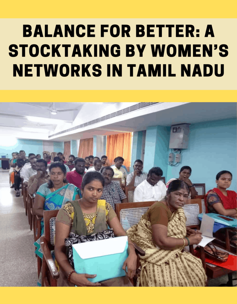 Balance for Better: A Stocktaking by Women's Networks in Tamil Nadu