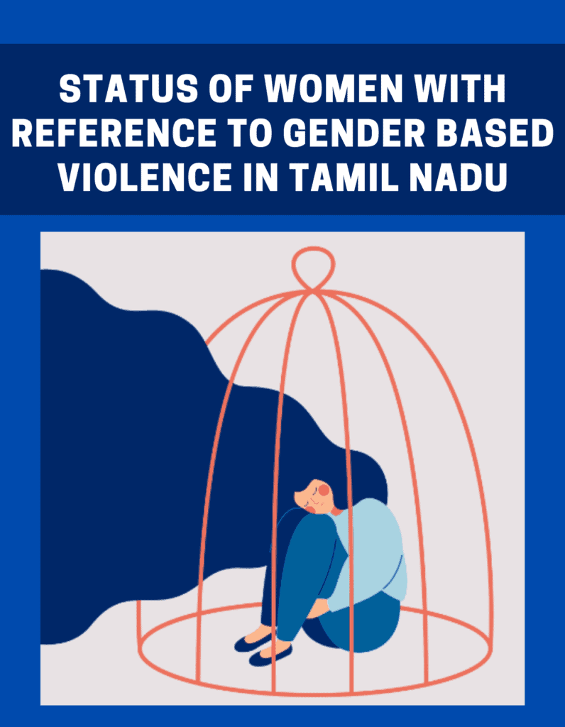 Status of women with reference to gender based violence in Tamil Nadu