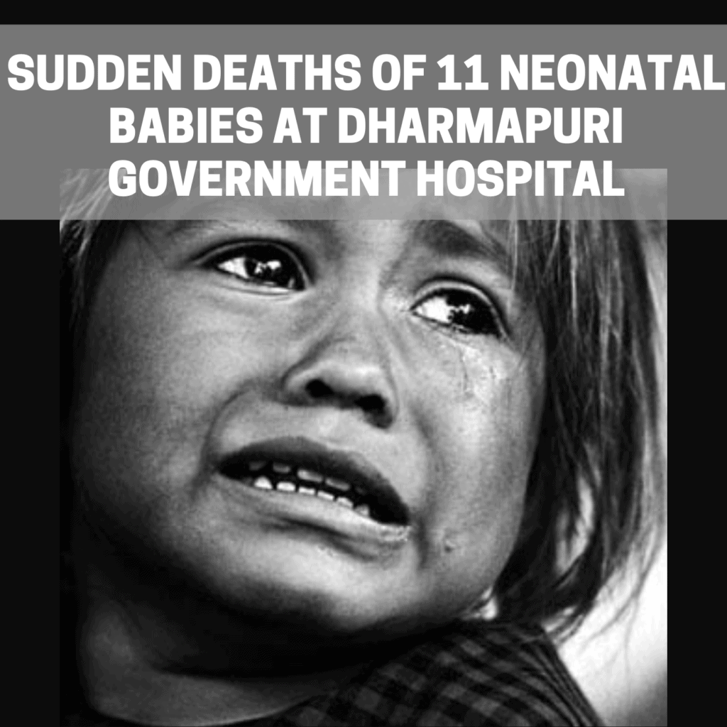 Sudden deaths of 11 Neonatal babies at Dharmapuri Government Hospital