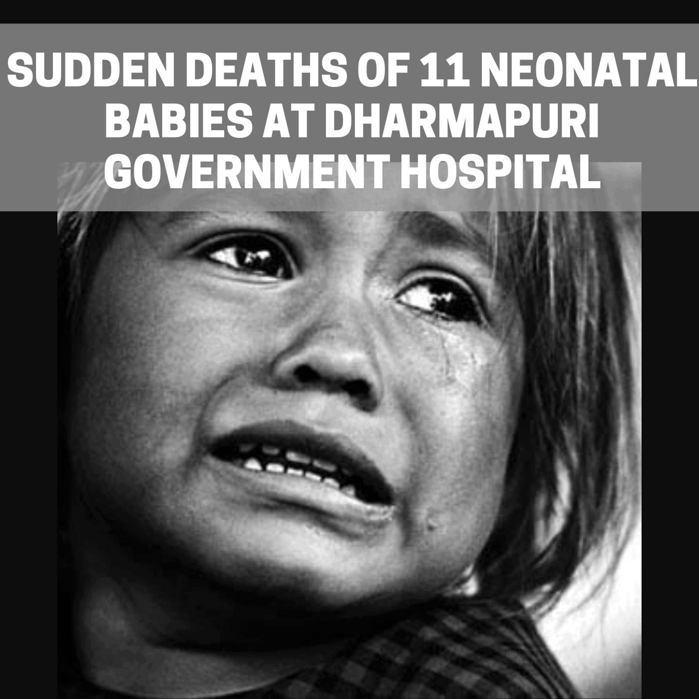 Fact Finding: Sudden deaths of 11 Neonatal babies at Dharmapuri Government Hospital