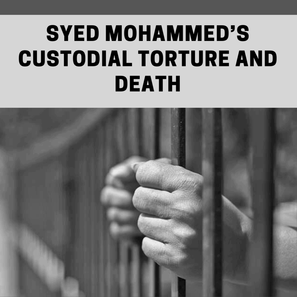 Syed Mohammed's Custodial Torture and Death
