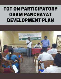 TOT on Participatory Gram Panchayat Development Plan