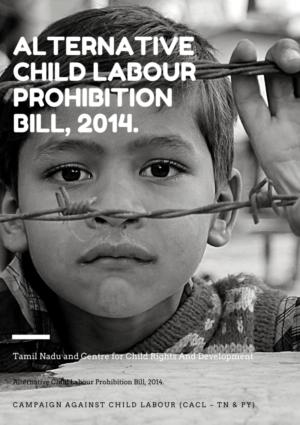 Alternative Child Labour Prohibition Bill, 2014.