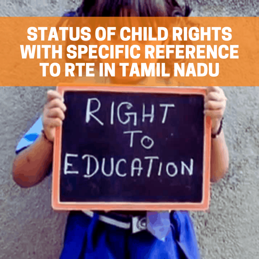 Status of child rights with specific reference to RtE in Tamil Nadu