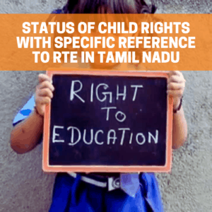 Factsheet: Status of child rights with specific reference to RtE in Tamil Nadu