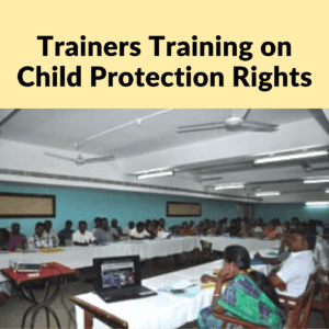 Trainers Training on Child Protection Rights