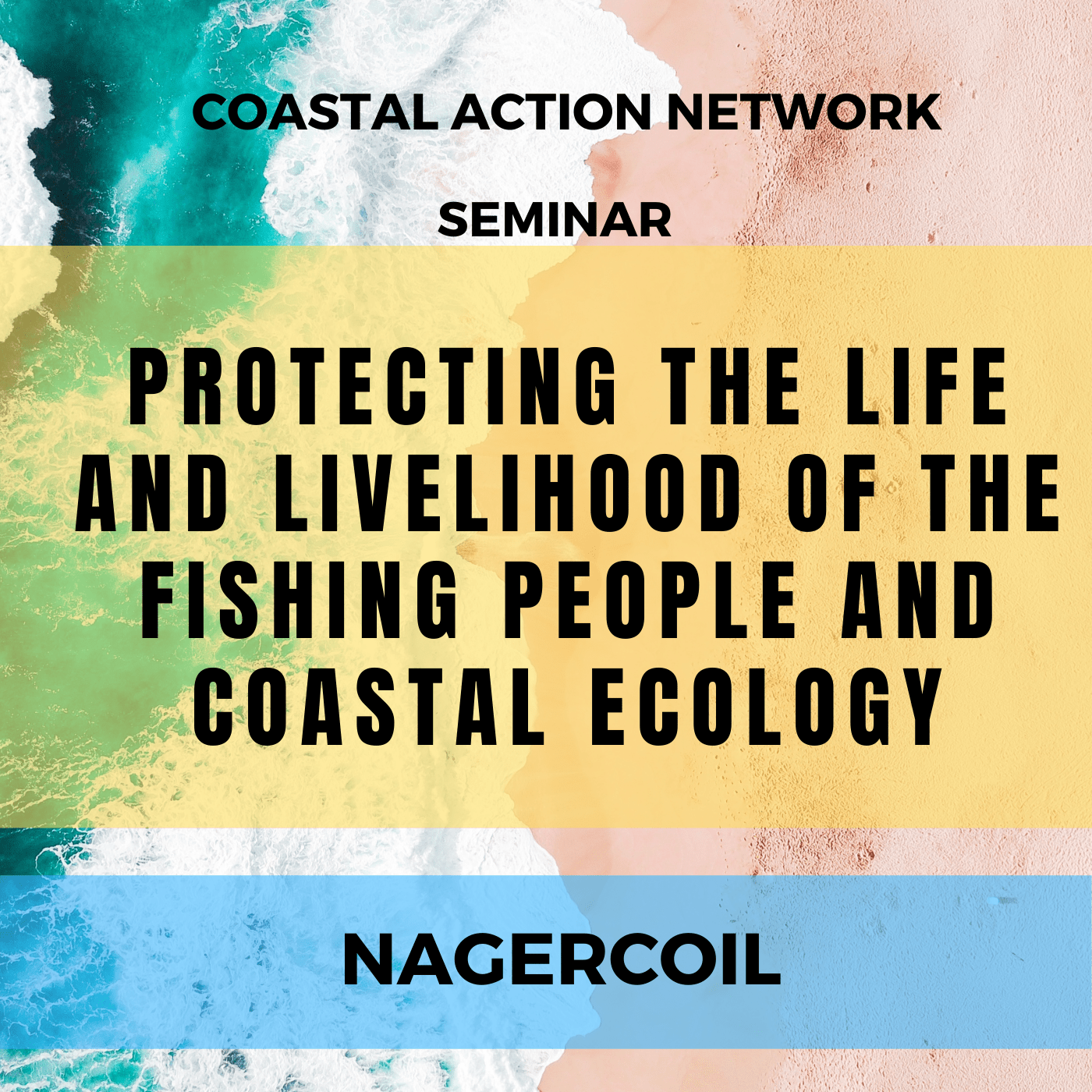 Protecting the Life and Livelihood of the Fishing People and Coastal Ecology