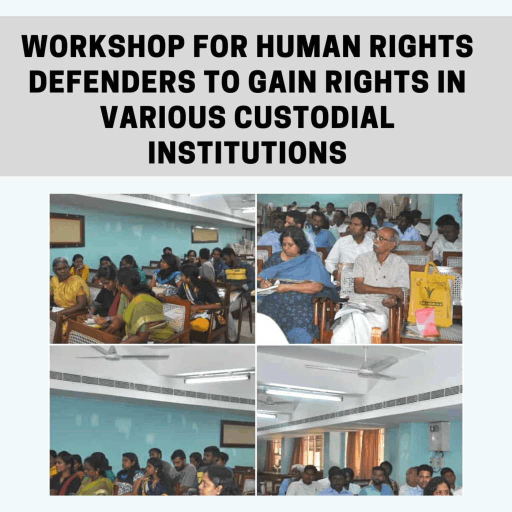 Workshop for Human Rights Defenders to gain rights in various custodial institutions