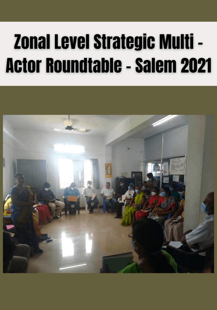 Zonal Level Strategic Multi - Actor Roundtable - Salem 2021